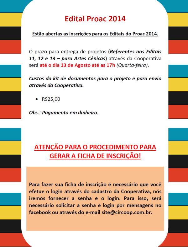 Informativo Edital Proac 2014 - Valor e senha